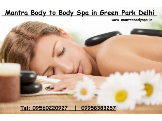 Mantra Body to Body Massage Centre in Green Park Delhi