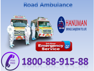Take High Class Road Ambulance Service in Katihar by Hanuman Ambulance