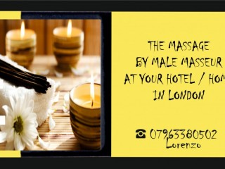 Excellent MASSAGE by MALE MASSEUR OUT-CALL to Your HOTEL / HOME in London