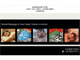 ★MASSAGE for MEN (GAY-BI-STR.) by ★MALE MASSEUR OUT-CALL to Your HOTEL / HOME in London