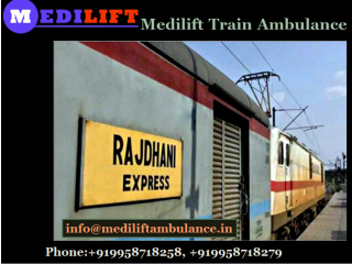 Shift your patient with most trust able medical facilities in Medilift train ambulance in Ranchi