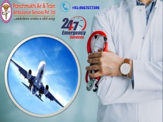 Just Contact Air Ambulance Services in Raipur for Safe Transfer by Panchmukhi