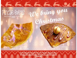 CREPE PANCAKE CATERING LONDON | CHRISTMAS COMES TO YOU| PANCAKEEVENTS.COM